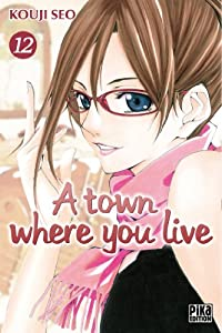 A town where you live Edition simple Tome 12