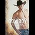 Il ritorno di un cowboy (Cowboys Vol. 3)