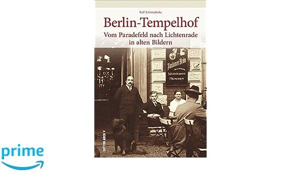 Berlin Tempelhof In Alten Bildern Historischer Bildband Mit 160