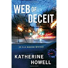 Web of Deceit: An Ella Marconi Mystery by Katherine Howell (2015-12-15)
