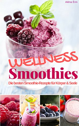 Smoothie Rezeptbücher Kindle amazon