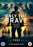 Only the Brave [DVD] [2017]