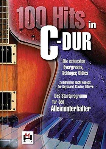 100-hits-in-c-dur-band-1-die-schonsten-evergreens-schlager-oldies-die-schonsten-evergreens-schlager-