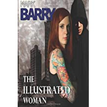 The Illustrated Woman: 1