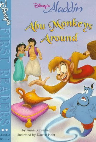 Abu Monkeys Around: A Story from Disney's Aladdin (Disney's First Readers) by Anne Schreiber (1997-09-01)