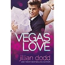 Vegas Love by Jillian Dodd (2015-11-19)
