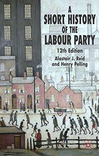 A Short History of the Labour Party by Henry Pelling (2005-04-01)