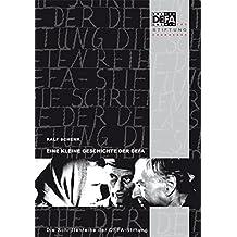 Eine kleine Geschichte der DEFA: Daten, Dokumente, Erinnerungen