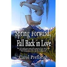 Spring Forward, Fall Back in Love