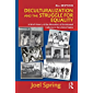 Deculturalization and the Struggle for Equality: A Brief History of the Education of Dominated Cultures in the United…