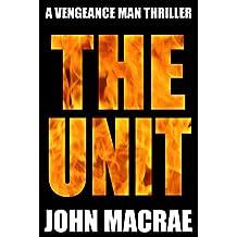 The Unit (Vengeance Man Book 3)