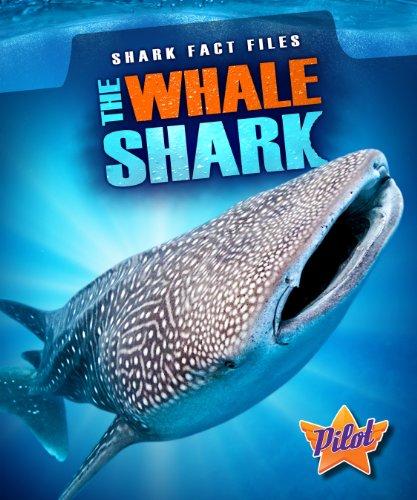 The Whale Shark (Shark Fact Files) (English Edition)