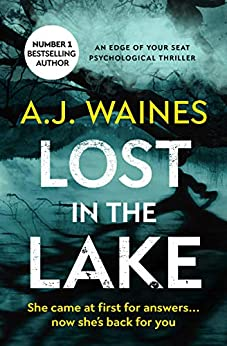 Lost in the Lake: an edge of your seat psychological thriller (Samantha Willerby Mystery Series Book 2) by [Waines, A J]