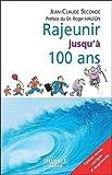 Telecharger Livres Rajeunir jusqu a 100 ans (PDF,EPUB,MOBI) gratuits en Francaise