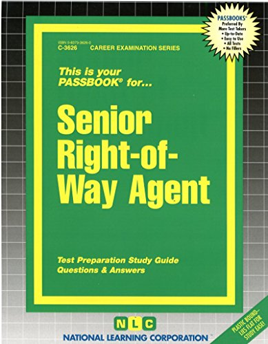 Senior Right-of-way Agent (Career Examination Passbooks)