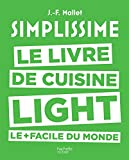 Simplissime light: Le livre de cuisine light le + facile du monde...