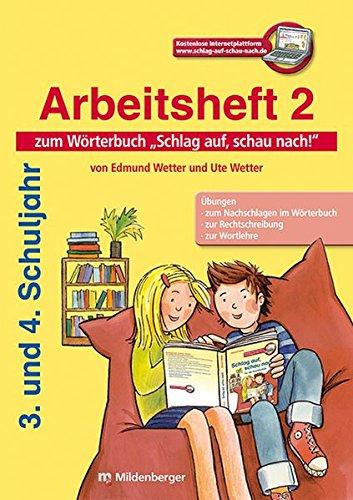 Schlag auf, schau nach! – Arbeitsheft 2, Klasse 3/4: Neuausgabe für alle Bundesländer außer Bayern