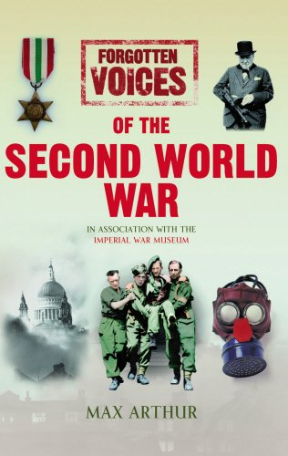 Forgotten Voices of the Second World War (Illustrated)
