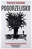 Pogorzelisko - Wojciech Sumliński [KSIĄŻKA]