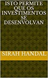 Isto permite que os investimentos se desenvolvan (Galician Edition)