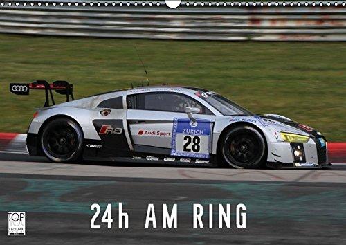 24h am Ring (Wandkalender 2016 DIN A3 quer): Das 24h-Rennen auf dem Nürburgring (Monatskalender, 14 Seiten)