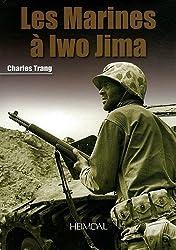Marines ? Iwo Jima (English and French Edition) by Charles Trang (2012-05-19)