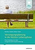 Versorgungsplanung in der letzten Lebensphase: Praxis-Handbuch für eine erfolgreiche BVP-Implementierung (Pflege Management)
