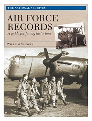 Air Force Records: A Guide for Family Historians