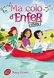 Telecharger Livres Ma colo d enfer Tome 4 Chris (PDF,EPUB,MOBI) gratuits en Francaise