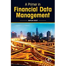 A Primer in Financial Data Management