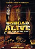 Undead or alive - Best Reviews Guide