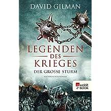 Legenden des Krieges: Der große Sturm (Thomas Blackstone 4) (German Edition)