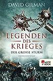 Legenden des Krieges: Der große Sturm (Thomas Blackstone 4) - David Gilman