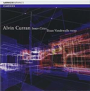 Alvin Curran: Inner Cities