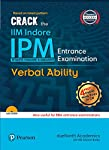 Crack the IIM Indore – IPM Entrance Examination – Verbal Ability: Also useful for BBA Entrance Examinations