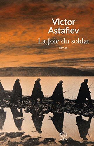 La Joie Du Soldat [Pdf/ePub] eBook