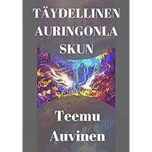 Täydellinen auringonlaskun (Finnish Edition)