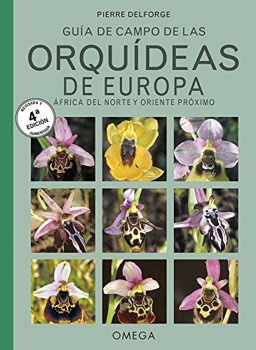 Orquídeas de Europa, Norte de África y Próximo Oriente (JARDINERIA Y PAISAJISMO)