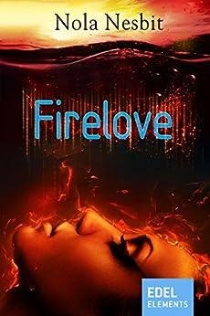 Firelove (Aqualove-Trilogie 2) von [Nesbit, Nola]