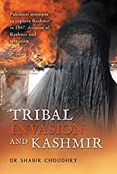 Tribal Invasion and Kashmir: Pakistani Attempts to Capture Kashmir in 1947, Division of Kashmir and Terrorism