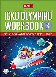 International General Knowledge Olympiad (IGKO) Workbook -Class 3 (2019-20)