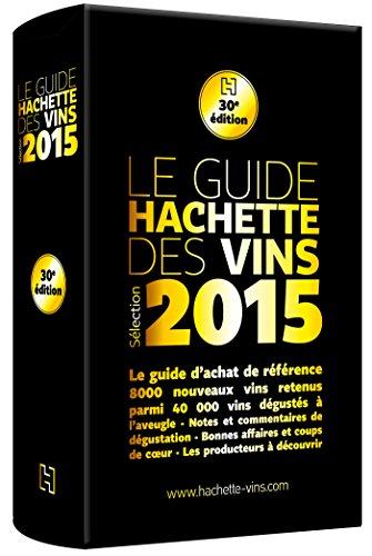 Guide Hachette des vins 2015 par Collectif