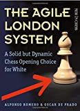 #9: The Agile London System: A Solid but Dynamic Chess Opening Choice for White