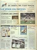 Telecharger Livres VOIX DU NORD LA No 12427 du 17 06 1984 L EUROPE DES URNES 390 EMPLOIS MENACEES A LA CIMT DE MARLY LES SPORTS 24 H DU MANS GRAND PRIX DE LA VOIX DU NORD FOOT EURO 84 (PDF,EPUB,MOBI) gratuits en Francaise