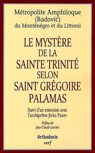 Le mystère de la Sainte Trinité selon Saint Gregoire de Palamas