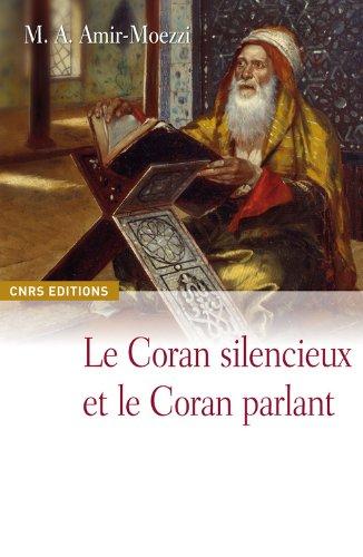 Le Coran parlant et le Coran silencieux