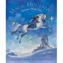 Magic Hoofbeats: Horse Tales from Many Lands (Book & CD)