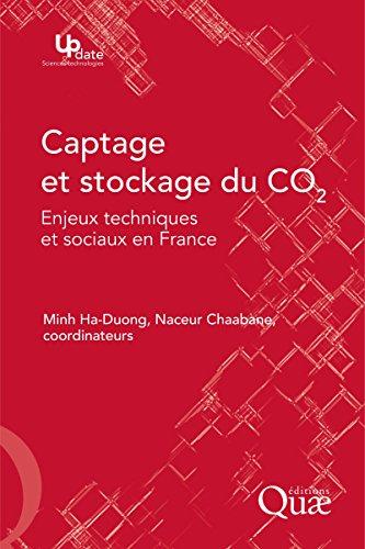 Couverture du livre Captage et stockage du CO2: Enjeux techniques et sociaux en France