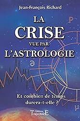 Crise vue par l'astrologie