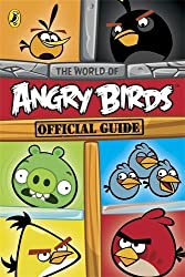 Angry Birds: The World of Angry Birds Official Guide by NA (2013-09-26)